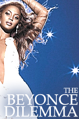 Get Your Mind Right:  The Beyonce Dilemma