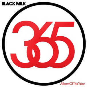 "Tracklisting & Cover Art Revealed For Black Milk's ""Album Of The Year"""