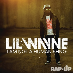 """Lil Wayne To Release """"I'm Not A Human Being EP"""" On Birthday"""