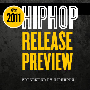 HipHopDX's 2011 Release Preview