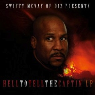 """Tracklisting & Artwork Revealed To D12's Swifty Mcvay's """"Hell To The Captain"""""""