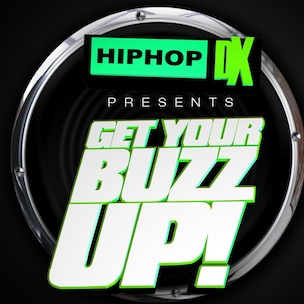 "HipHopDx.com Presents ""Get Your Buzz Up"" New York Showcase"