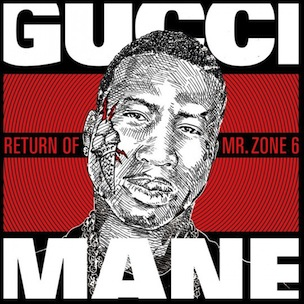 "Tracklisting & Cover Art Revealed To Gucci Mane's ""The Return Of Mr. Zone 6"""