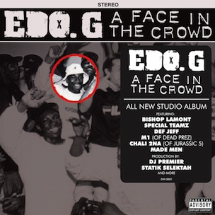 "Edo G & DJ Premier Reunite On ""A Face In The Crowd"" Album On May 17"