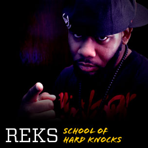 REKS: School of Hard Knocks