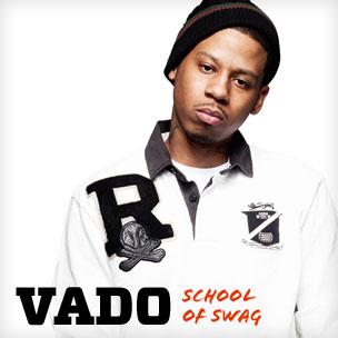 Vado: School of Swag