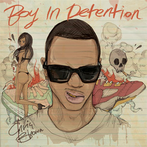 """Chris Brown Reveals Cover Art For Hip Hop Mixtape """"Boy In Detention,"""" Due August 5th"""
