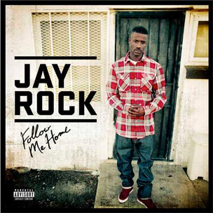 """Tracklist Revealed For Jay Rock's """"Follow Me Home,"""" Features Chris Brown, Tech N9ne & More"""