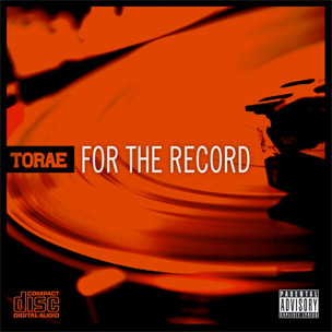 "Torae's ""For The Record,"" Produced By Pete Rock, Diamond D, DJ Premier"