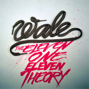 """Wale Reveals Cover Art, Tracklist For """"The Eleven One Eleven Theory"""""""