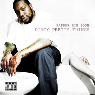 "Rapper Big Pooh Reveals Cover Art For ""Dirty Pretty Things,"" Due November 1"