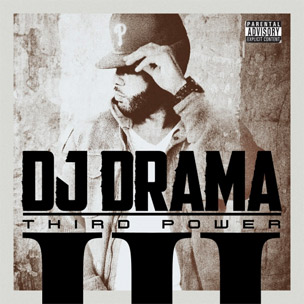 "DJ Drama Releases Tracklist For ""Third Power,"" Features Young Jeezy, J. Cole & More"