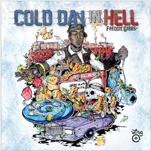 Freddie Gibbs - Cold Day In Hell (Mixtape Review)