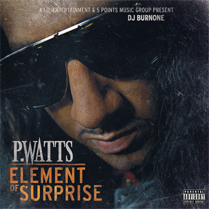 "P.Watts Enlists Big K.R.I.T., Yelawolf & Freddie Gibbs For ""Element Of Surprise"""