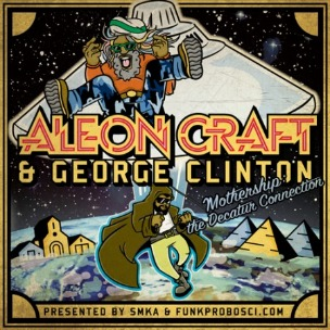 Parliament Funkadelic's George Clinton Collaborates With Rapper Aleon Craft On New Project