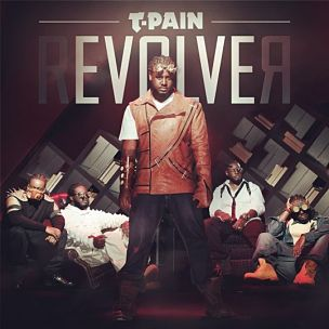 """T-Pain Taps Lil Wayne, Chris Brown, R. Kelly & More For """"rEVOLVEr"""""""