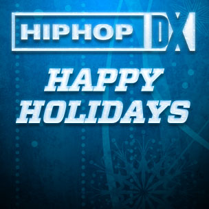 Happy Holidays From HipHopDX