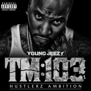 "Young Jeezy's ""TM 103"" Expected To Sell 200-225K Copies"