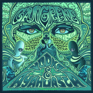 "Gangrene Releases Promotional Video For ""Vodka & Ayahuasca,"" Due January 24th"