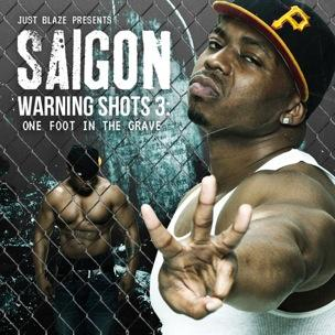 Saigon - Warning Shots 3: One Foot In The Grave (Mixtape Review)
