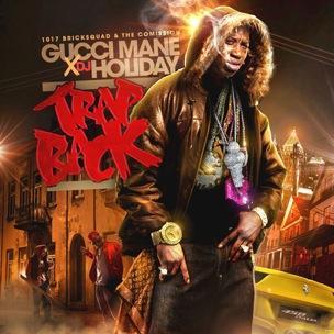 Gucci Mane - Trap Back (Mixtape Review)