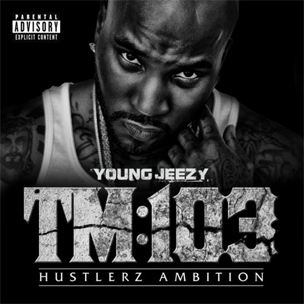 "Young Jeezy's ""TM103: Hustlerz Ambition"" Certified Gold"