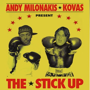 "Kovas To Work With Andy Milonakis On New Single ""The Stick Up"""