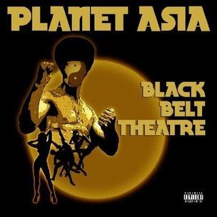 Planet Asia - Black Belt Theatre