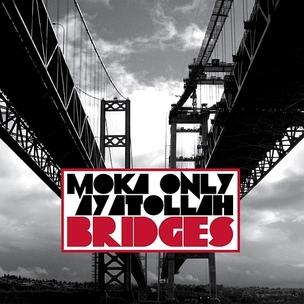 Moka Only and Ayatollah - Bridges