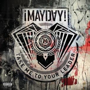 Mayday! - Take Me To Your Leader