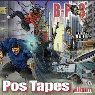 "B-Pos Readies ""The Pos Tapes"" Album For June 26 Release"