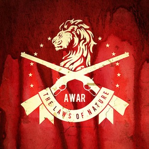 "AWAR ""Laws Of Nature"" Full Album Stream"