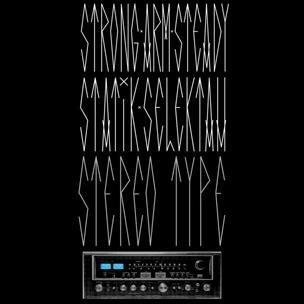 Strong Arm Steady & Statik Selektah - StereoType
