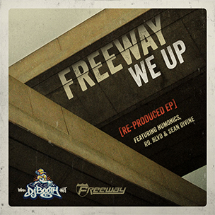 "Freeway ""We Up (Re-Produced)"" EP Download & Stream"