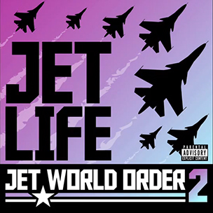 "Jet Life ""Jet World Order 2"" Tracklist & Cover Art"