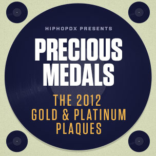Infographic - Precious Medals: The 2012 Hip Hop Gold & Platinum Plaques
