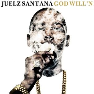 Juelz Santana - God Will'n (Mixtape Review)