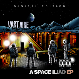 "Vast Aire ""A Space Iliad"" EP Tracklist & Cover Art"