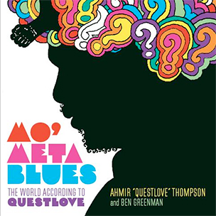 "?uestlove To Release ""Mo' Meta Blues: The World According To Questlove"" Memoir"