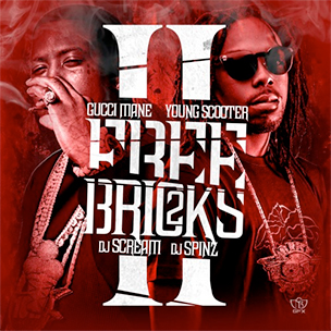 """Gucci Mane & Young Scooter """"Free Bricks 2"""" Mixtape Download & Stream"""