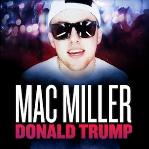 "Mac Miller's ""Donald Trump"" Certified Platinum"