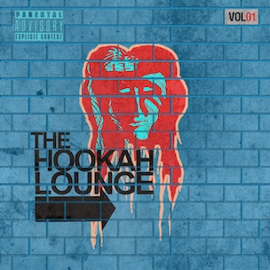 """The Hookah Lounge Vol. 1"" Release Date, Cover Art & Tracklist"