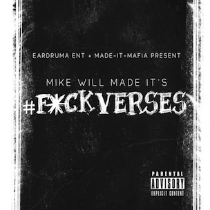 "Mike WiLL Made It To Release Instrumental EP, ""#FuckVerses"""