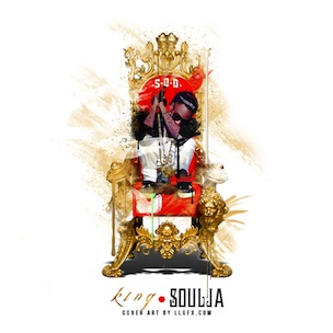 "Soulja Boy ""King Soulja"" Tracklist, Download & Mixtape Stream"