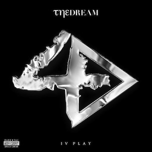 "The-Dream ""IV Play"" Release Date, Cover Art, Tracklist & Album Stream"