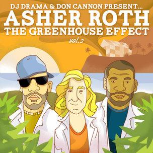 Asher Roth - The Greehouse Effect Vol. 2