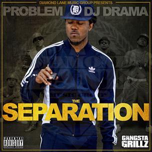 Problem & DJ Drama - The Separation (Mixtape Review)