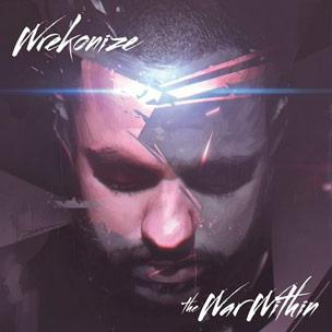Wrekonize [Mayday] - The War Within