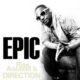 "Rise-Ascend & Direction ""Epic"" Cover Art, Tracklist, & EP Stream"