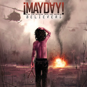 """Mayday! """"Believers"""" Release Date, Cover Art"""